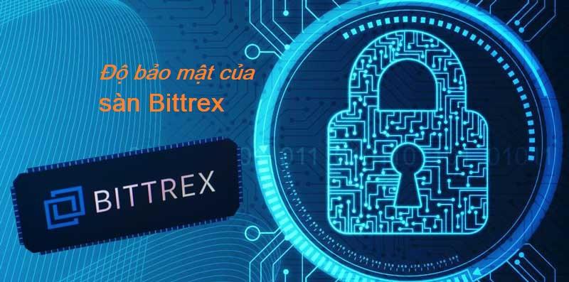 mức độ bảo mật của sàn Bittrex