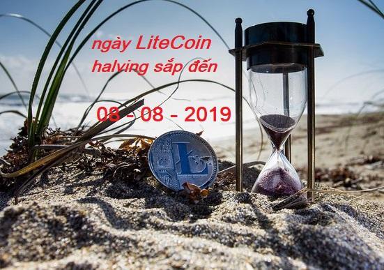 ltc halving sắp đến 8 tháng 8 2019