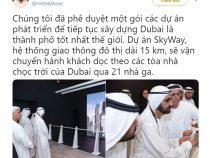 Dự án Skyway đươc ký kết với thủ tướng UAE được xây dựng tại Dubai năm 2019