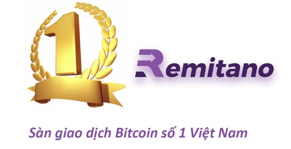 Remitano là gì? Tại sao chọn sàn Remitano để mua bán Bitcoin