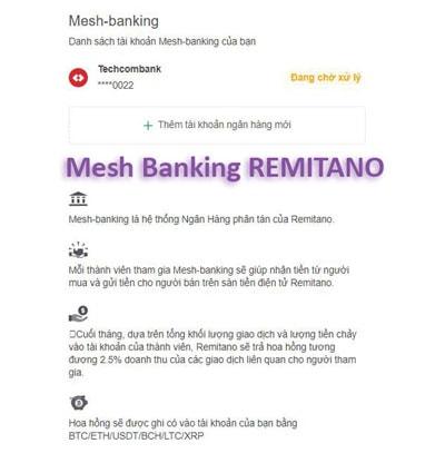 Mesh Banking của Remitano là gì? Điều kiện tham gia Mesh bk