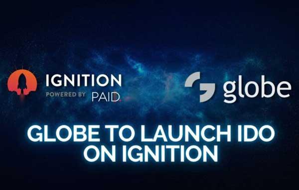 Globe sẽ ra mắt IDO trên Ignition paid network