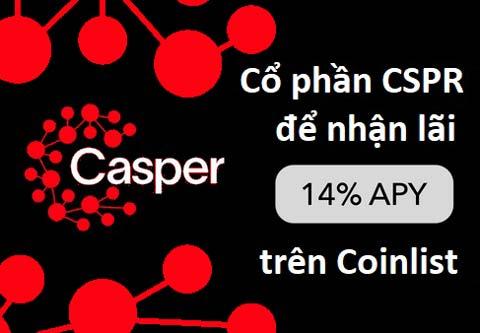 Hướng dẫn Staking Casper (CSPR) trên CoinList nhận lãi 14% năm