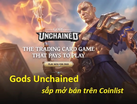 Gods Unchained trend game NFT sắp mở bán trên Coinlist